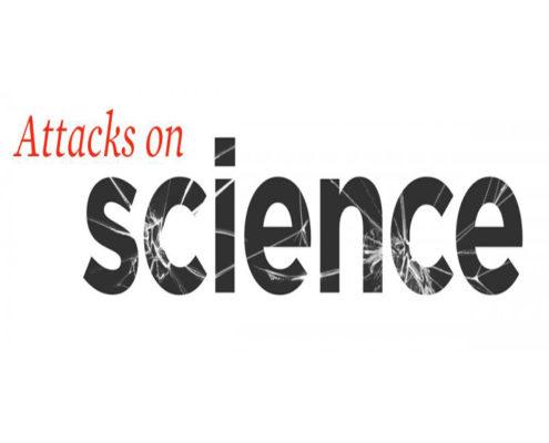 Attacks On Science 2